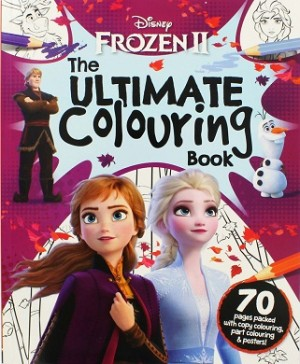 DISNEY FROZEN 2 ULTIMATE COLOURING BOOK