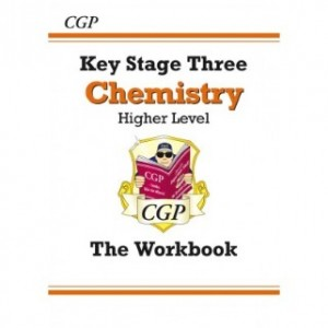KS3 Higher Level The Workbook - Chemistry