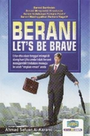 BERANI-LET'S BE BRAVE