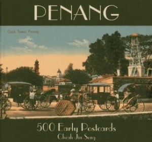 PENANG: 500 EARLY POSTCARDS