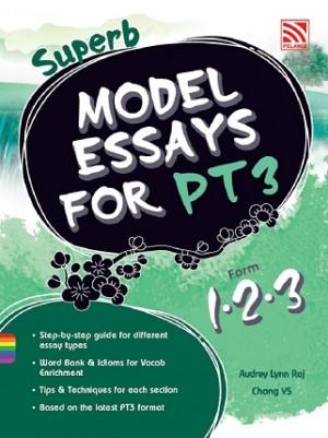 PT3 SUPERB MODEL ESSAYS