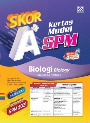 SKOR A+ KERTAS MODEL SPM BIOLOGY ( BILINGUAL )
