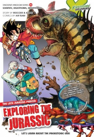 X-VENTURE DINOSAUR KINGDOM 06: EXPLORING THE JURASSIC