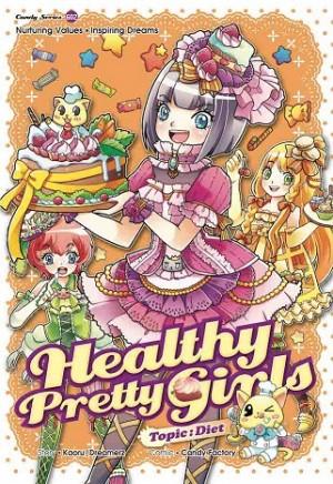 CANDY SERIES 02: HEALTHY PRETTY GIRLS: DIET