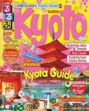 OMOTENASHI TRAVEL GUIDE KYOTO