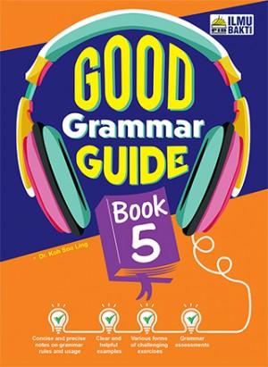 Good Grammar Guide Book 5