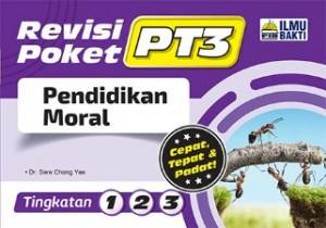 TINGKATAN 1-3 REVISI POKET PT3 PENDIDIKAN MORAL