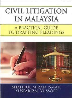 CIVIL LITIGATION IN MALAYSIA