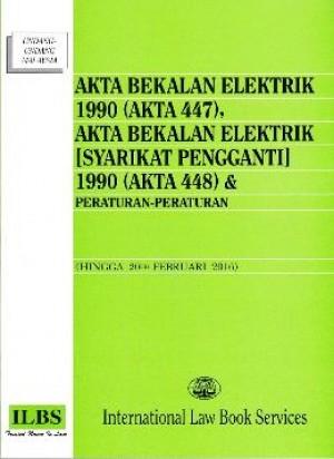AKTA BEKALAN ELEKTRIK 1990 (AKTA 447)