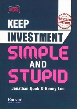 KEEP INVESTMENT SIMPLE & STUPID (REVISED