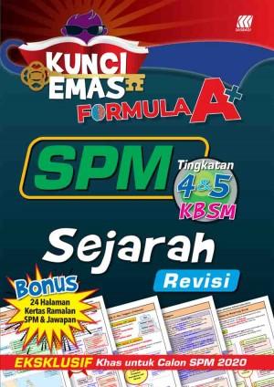 KUNCI EMAS FORMULA A+ SPM SEJARAH(REVISI)