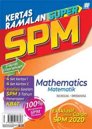 KERTAS RAMALAN SUPER SPM MATEMATIK(BILINGUAL)