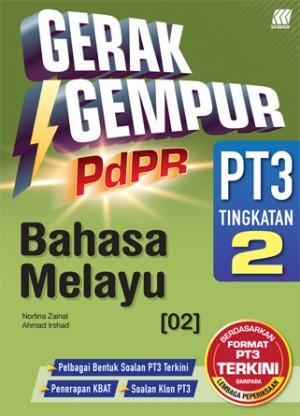 TINGKATAN 2 GERAK GEMPUR PDPR PT3 BAHASA MELAYU