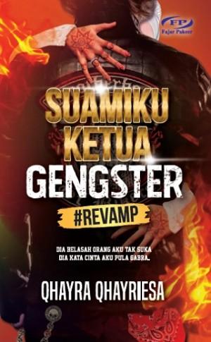 SUAMIKU KETUA GENGSTER #REVAMP